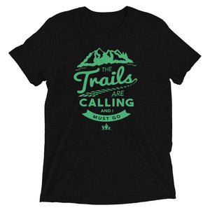 The Trails Are Calling
