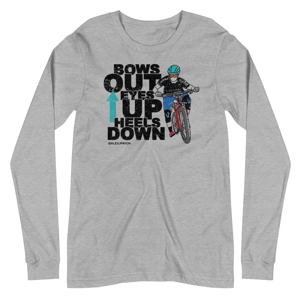 Bow Out Eyes Up Heels Down Long Sleeve
