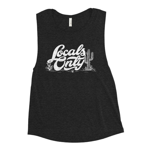 Locals Only Muscle Tank (White Font)