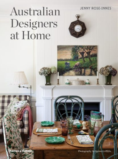 Australian Designers At Home by Jenny Rose Innes