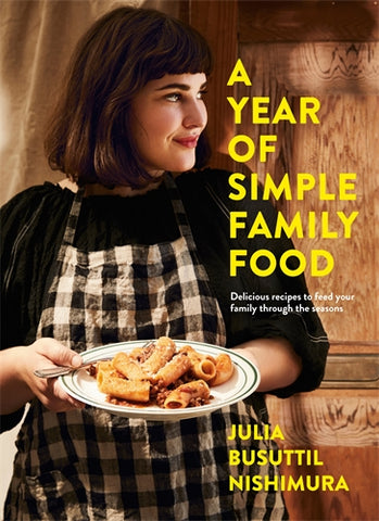 A Year Of Simple Family Food by