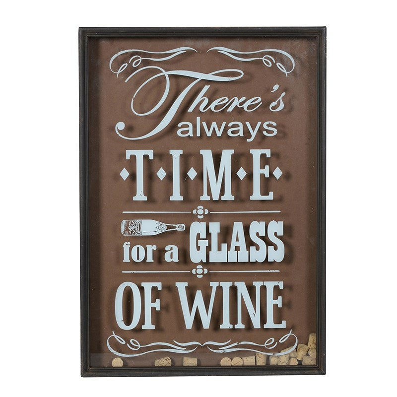 c421e32c97589 There's Always Time For Wine Sign