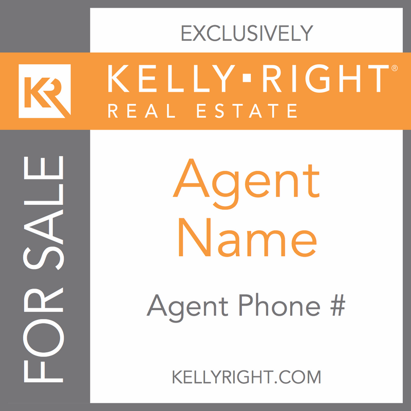 Kelly Right For Sale Sign (Custom)