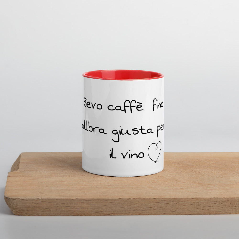 "Colored cup ""I drink coffee until the right time for wine"""