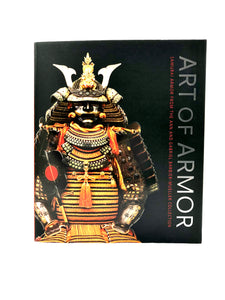Art of Armor: Samurai Armor from the Ann and Gabriel Barbier-Mueller Collection Softcover by by Morihiro Ozawa, J. Gabrie Barbier-Muller (Editor), Sachiko Hari, Tom Richardson, John Stevenson and Stephen Turnbull