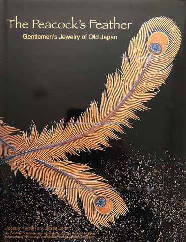 The Peacock's Feather: Gentlemen's Jewelry of Old Japan