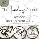 The Farmhouse Round - FREE SHIPPING!
