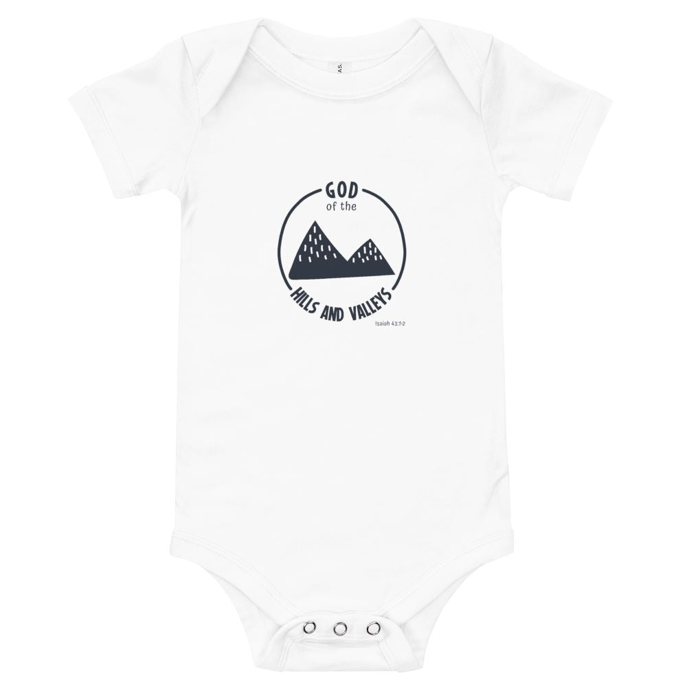 God of the Hills & Valleys - Baby's One Piece Trini-T Ministries White 3-6m