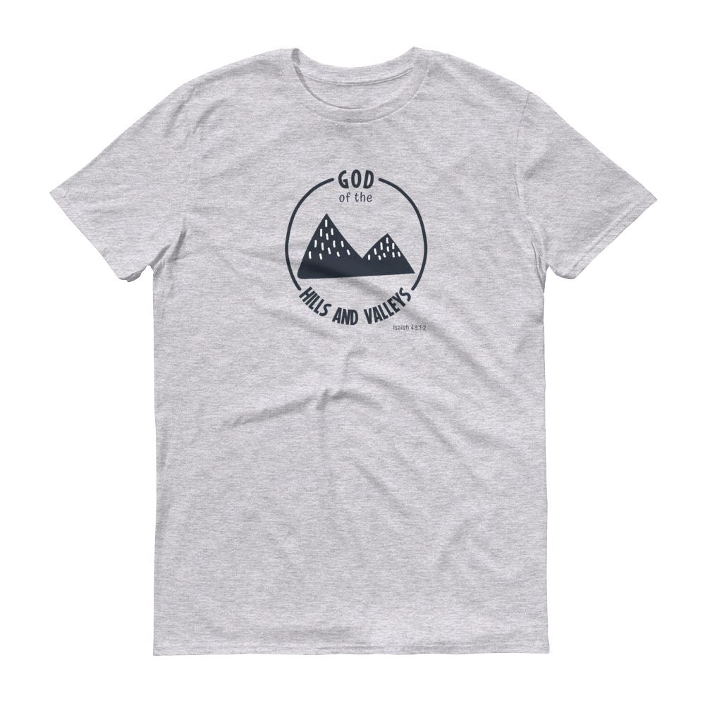 God of the Hills & Valleys - Men's T Trini-T Ministry Heather Grey S