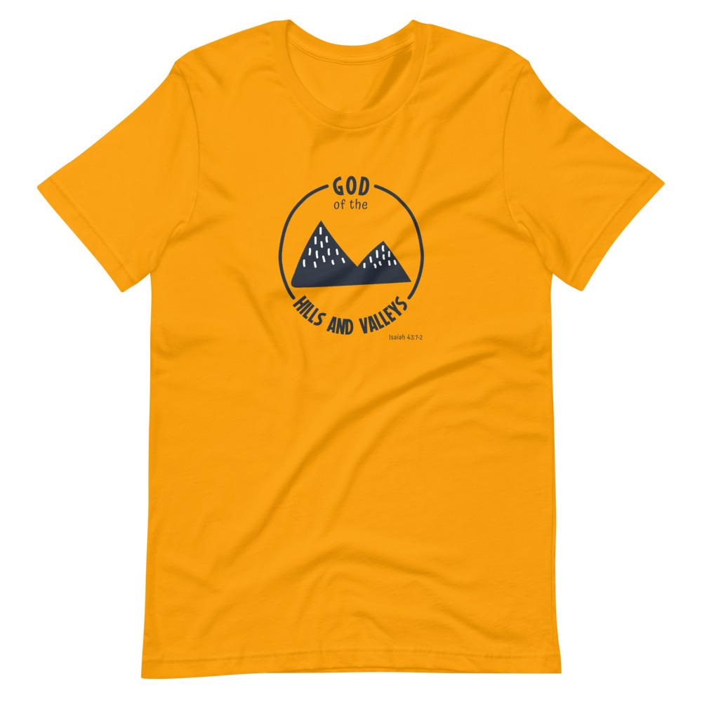 God of the Hills & Valleys - Women's T Trini-T Ministries Gold S