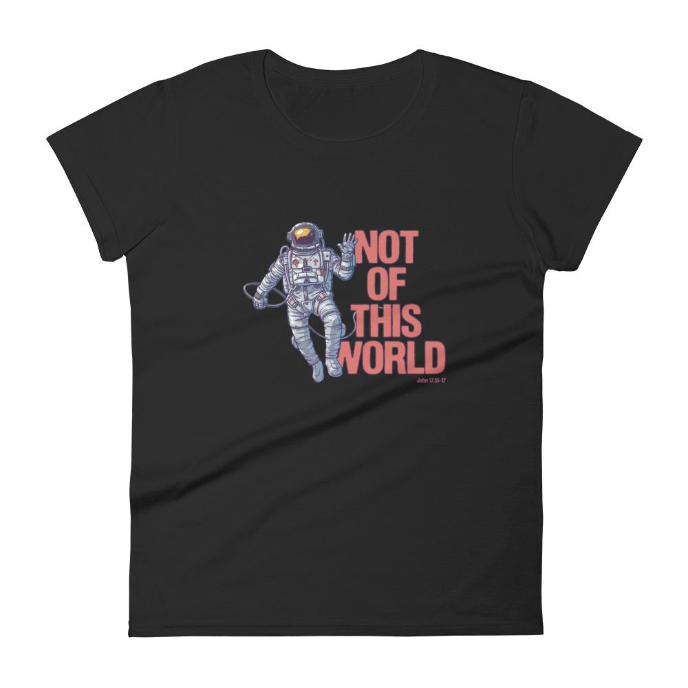 Not Of This World - Women's T Trini-T Ministries Black S