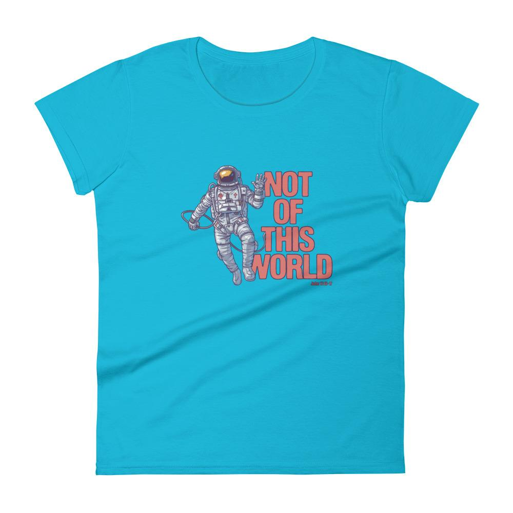 Not Of This World - Women's T Trini-T Ministries Caribbean Blue S
