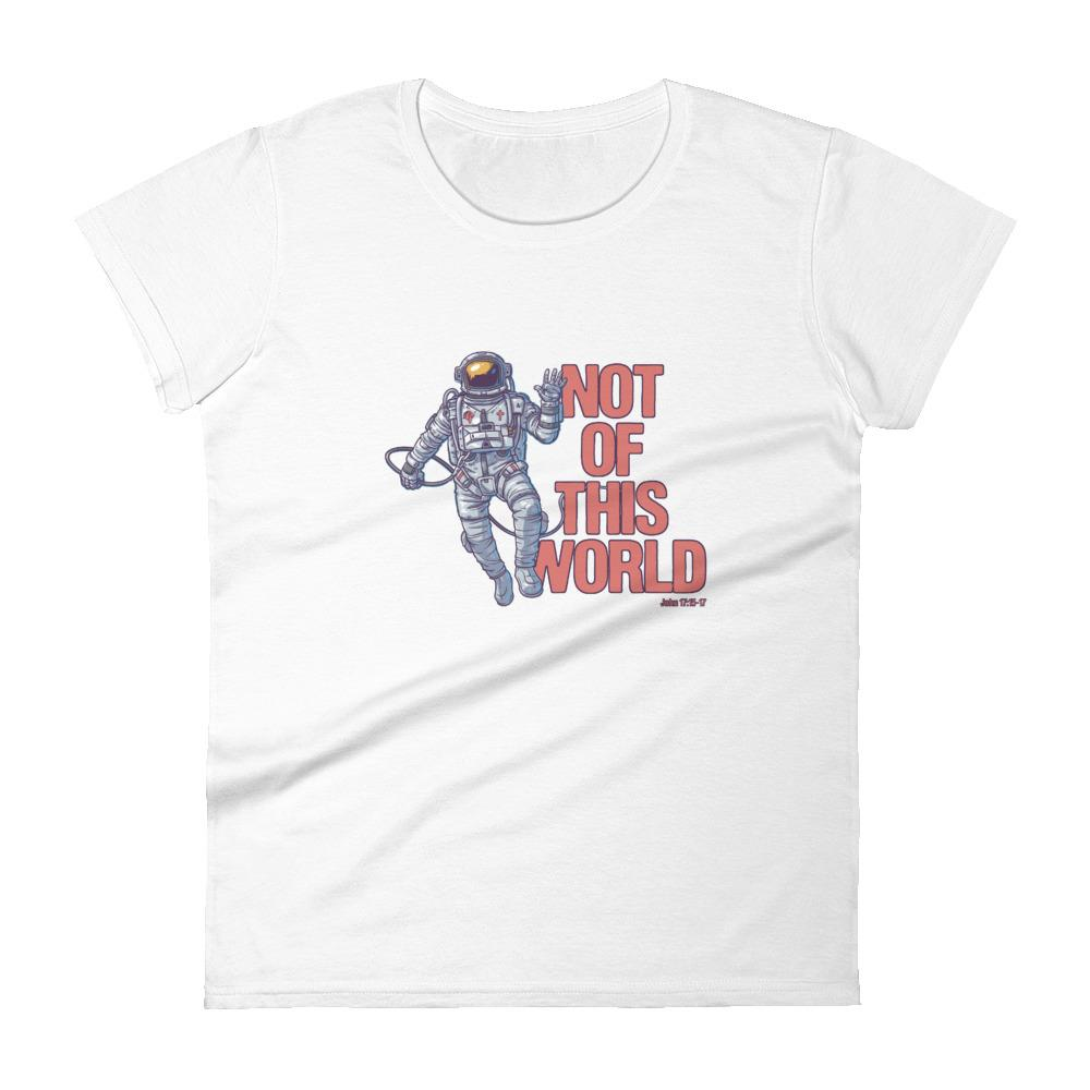 Not Of This World - Women's T Trini-T Ministries White S
