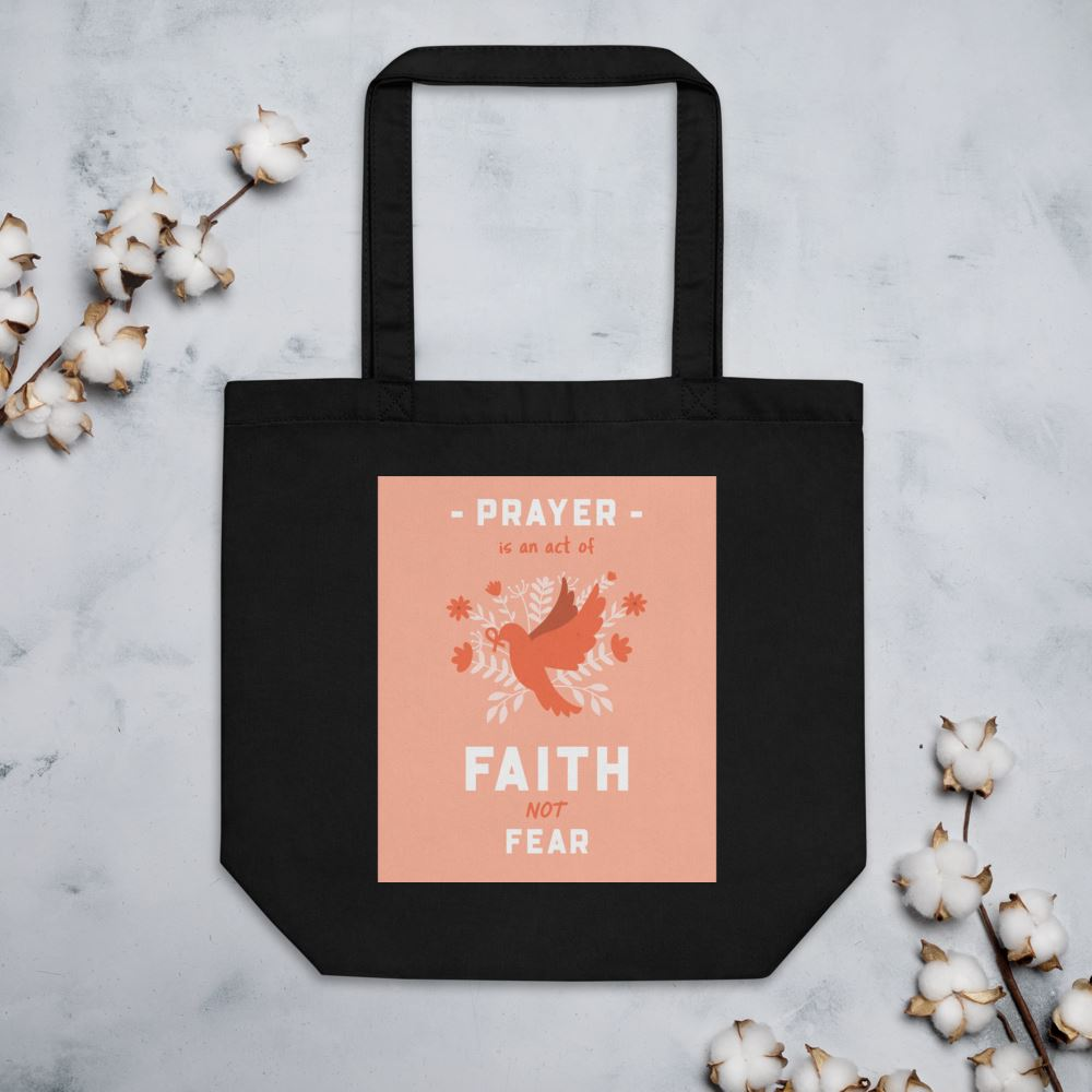Prayer Is An Act Of Faith - Eco Tote Trini-T Ministries Black