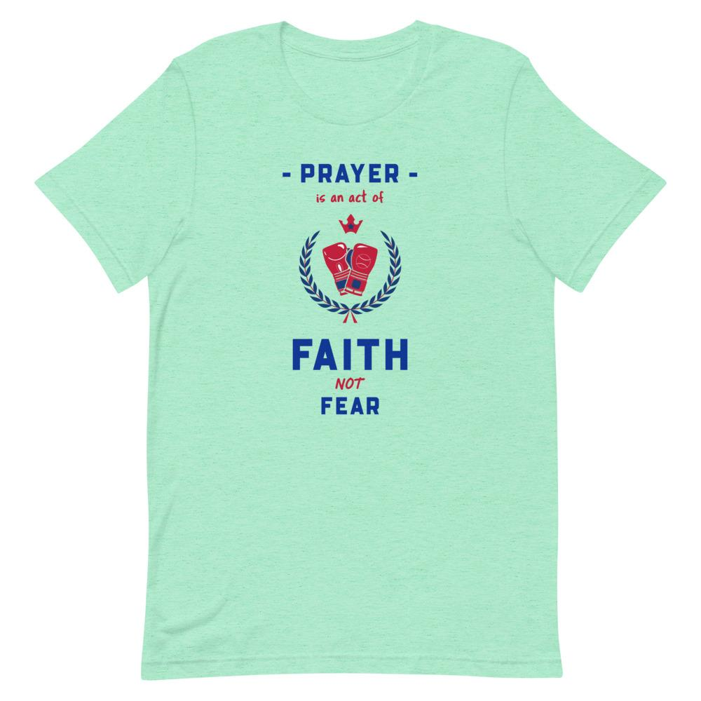 Prayer Is An Act Of Faith - Men's T Trini-T Ministries Heather Mint S