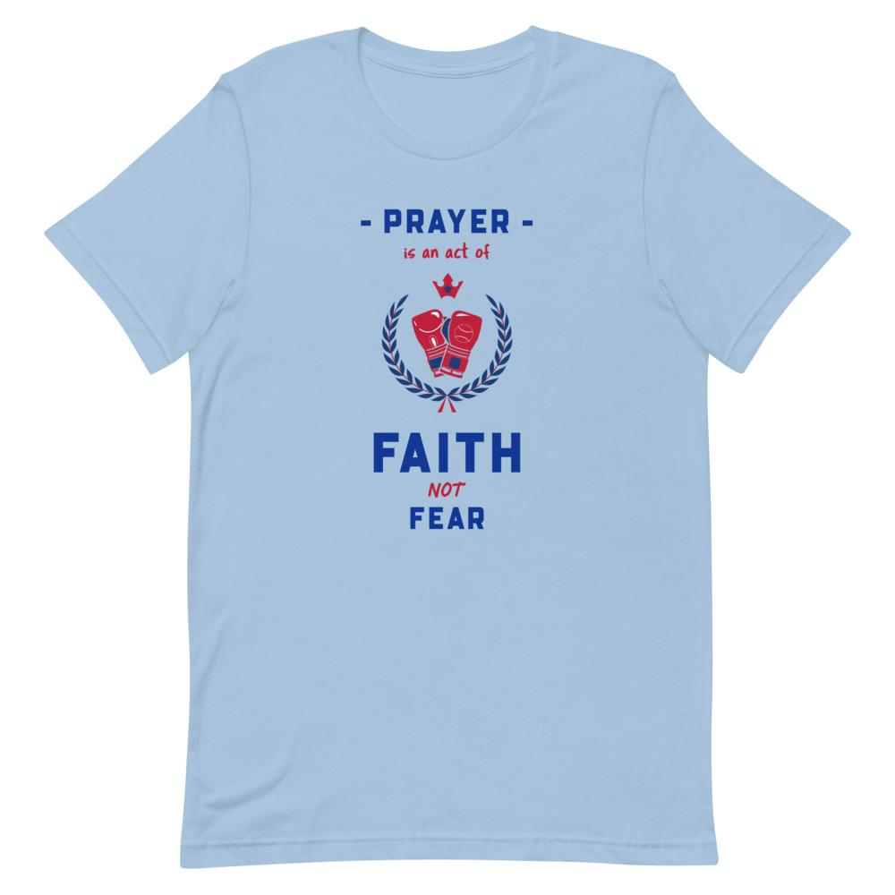 Prayer Is An Act Of Faith - Men's T Trini-T Ministries Light Blue XS