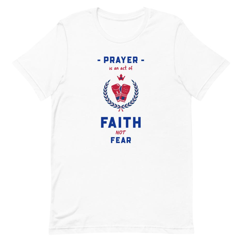 Prayer Is An Act Of Faith - Men's T Trini-T Ministries White XS
