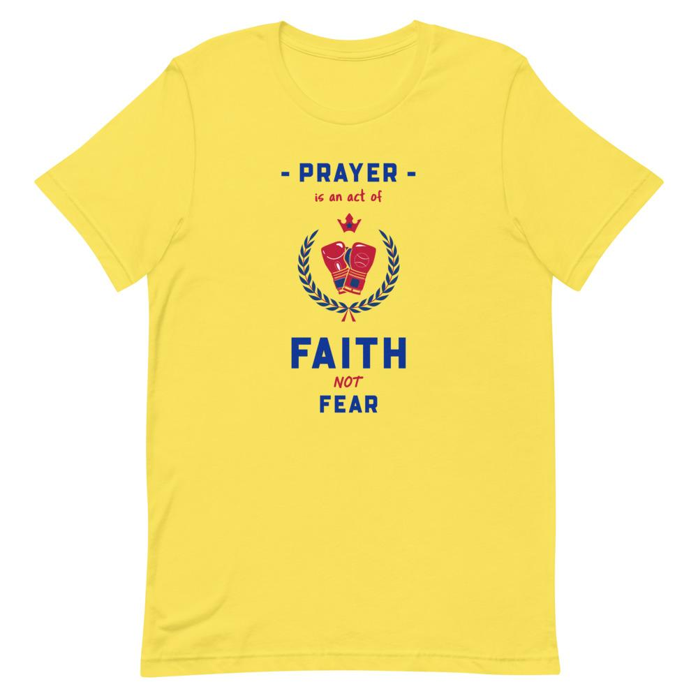 Prayer Is An Act Of Faith - Men's T Trini-T Ministries Yellow S