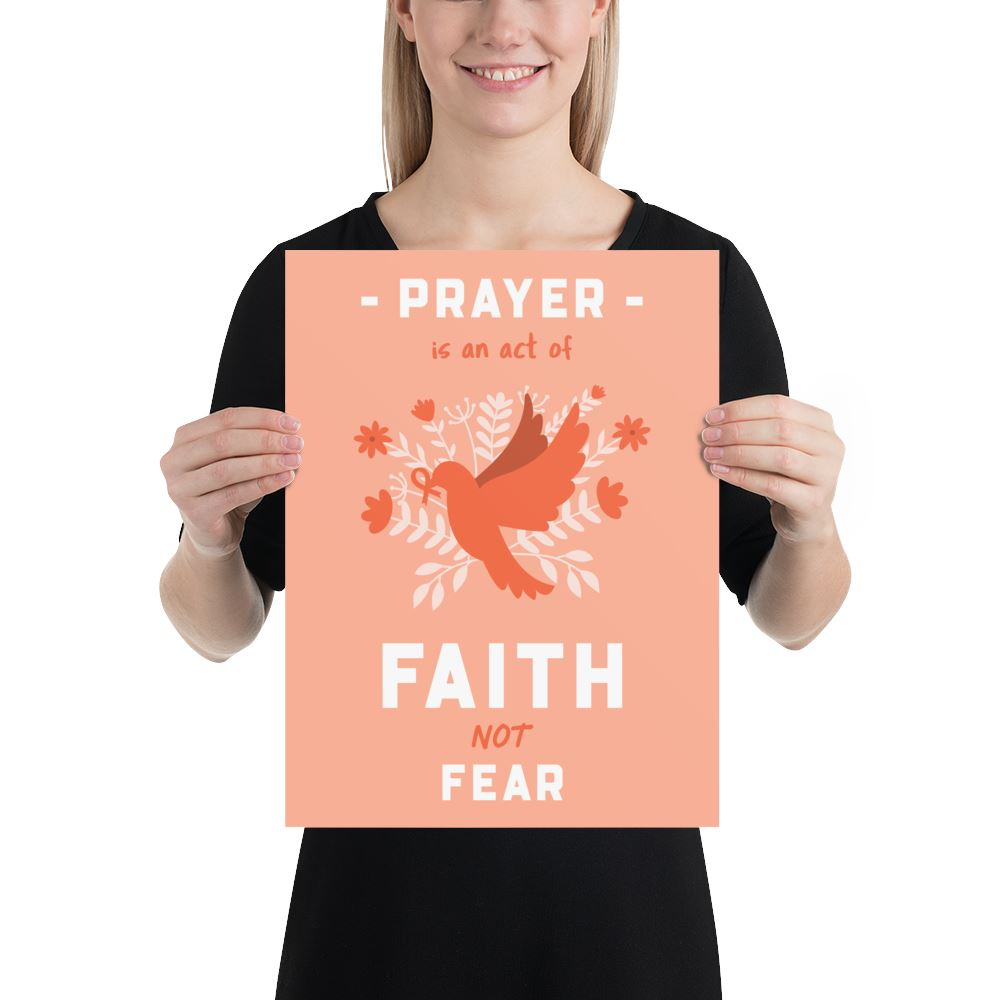 Prayer Is An Act Of Faith - Poster Trini-T Ministries 12×16