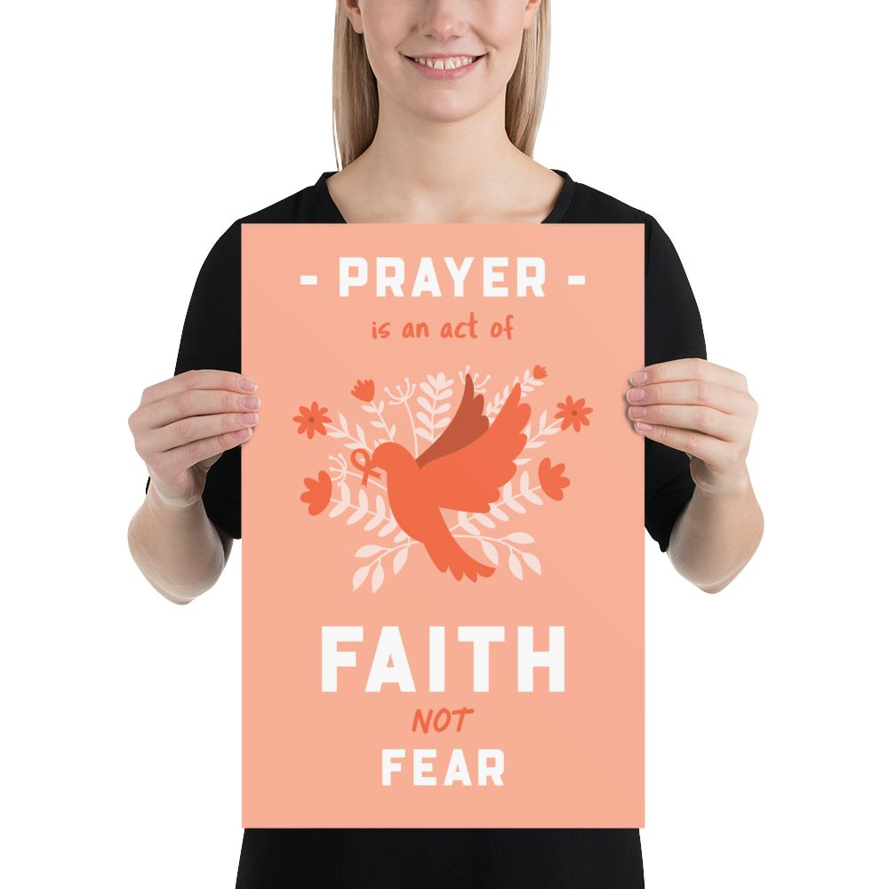 Prayer Is An Act Of Faith - Poster Trini-T Ministries 12×18