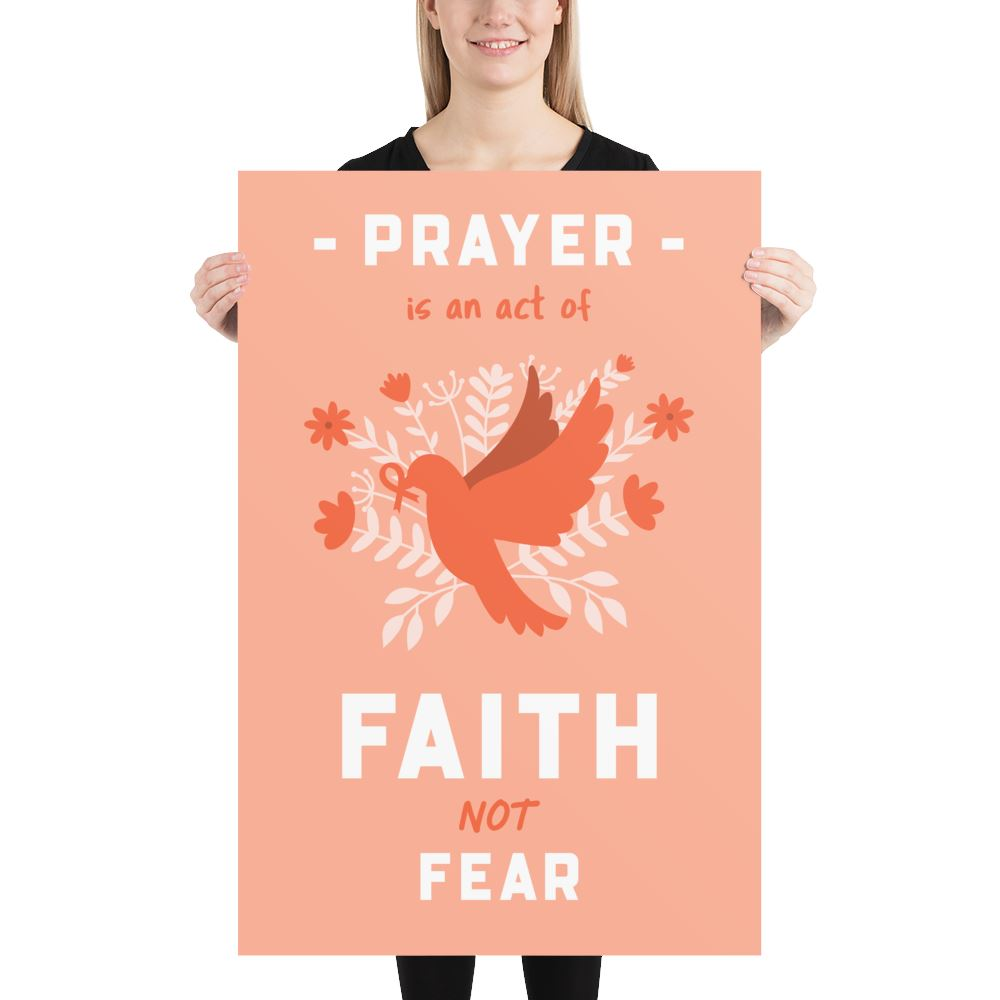 Prayer Is An Act Of Faith - Poster Trini-T Ministries 24×36