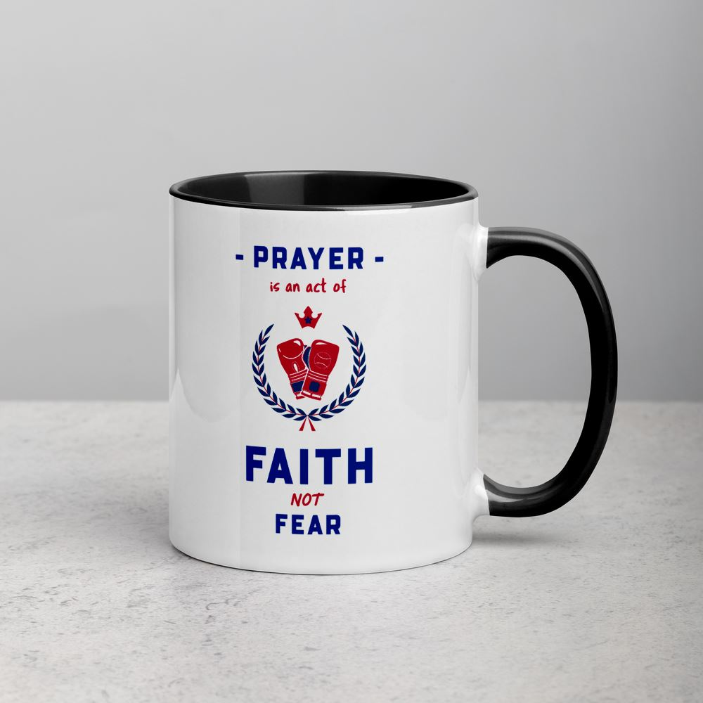 Prayer Is An Act Of Faith_Boxin - Mug Trini-T Ministries