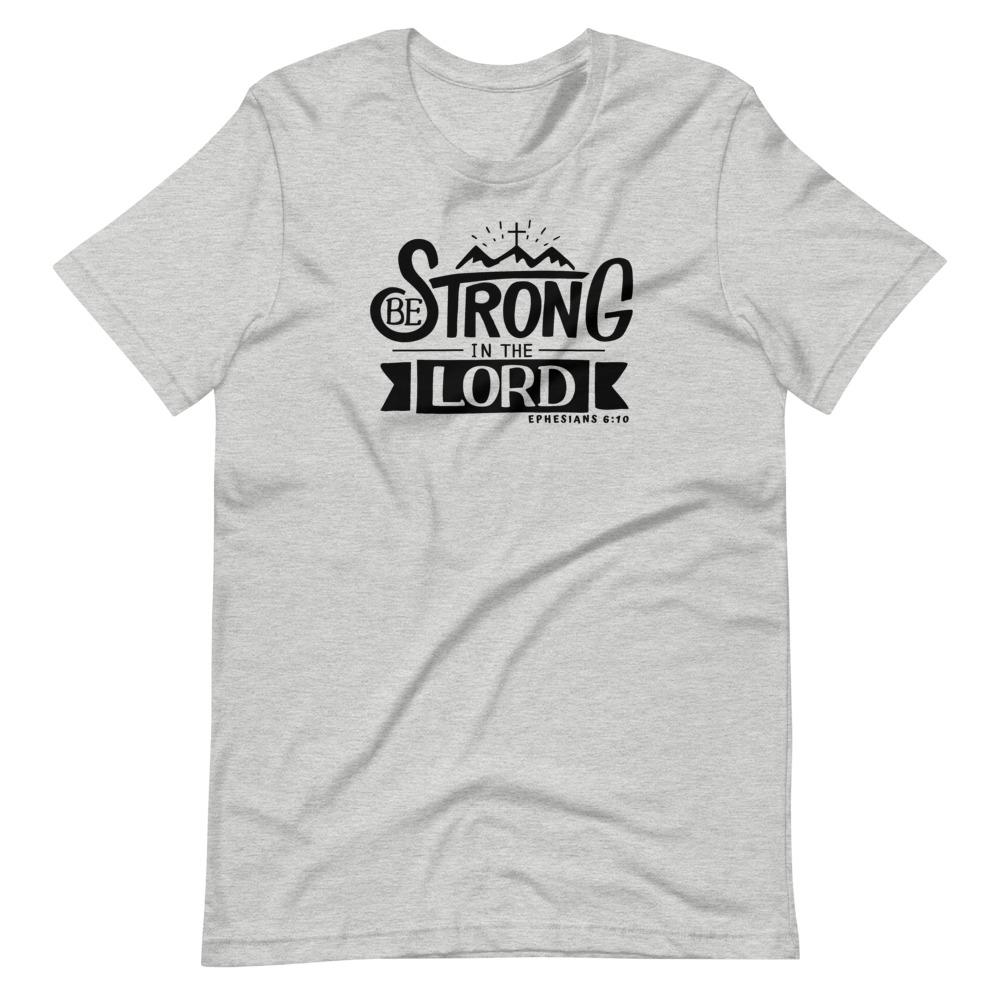 Trini-T - Be Strong In The Lord - Men's T T-Shirt Trini-T Ministries Athletic Heather S