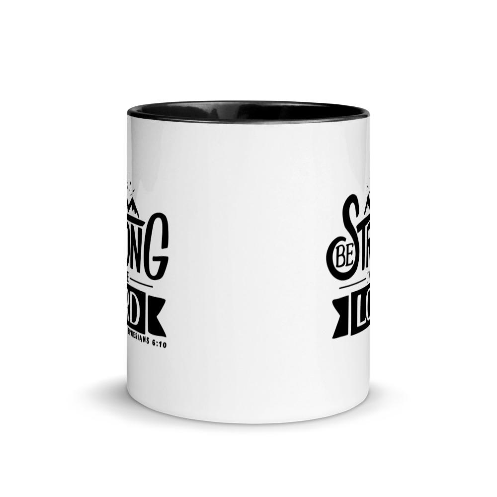 Trini-T - Be Strong In The Lord - Mug Trini-T Ministries