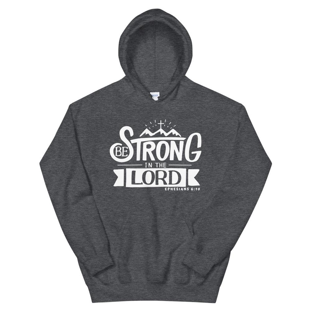 Trini-T - Be Strong In The Lord - Unisex Hoodie Hoodie Trini-T Ministries Dark Heather S