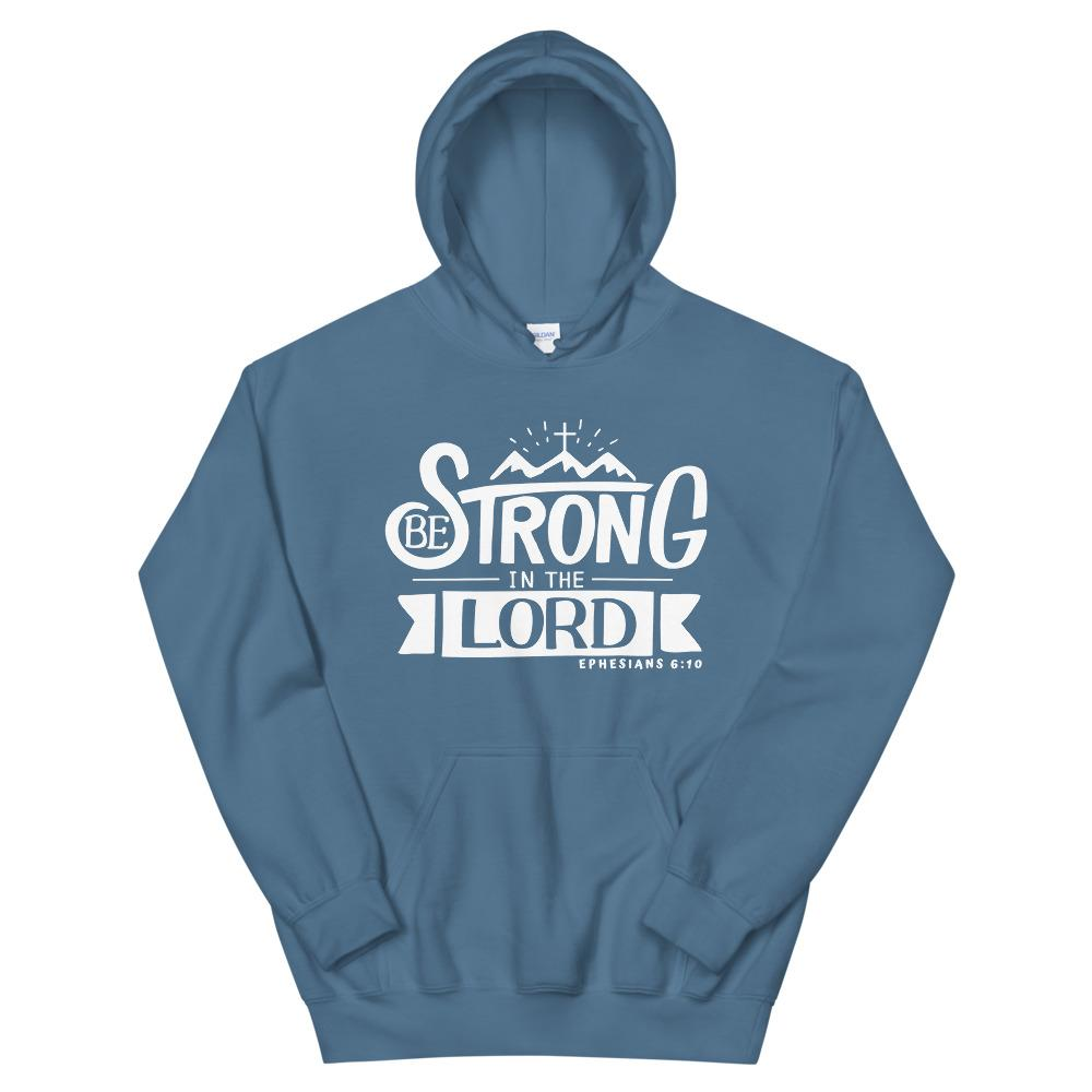 Trini-T - Be Strong In The Lord - Unisex Hoodie Hoodie Trini-T Ministries Indigo Blue S