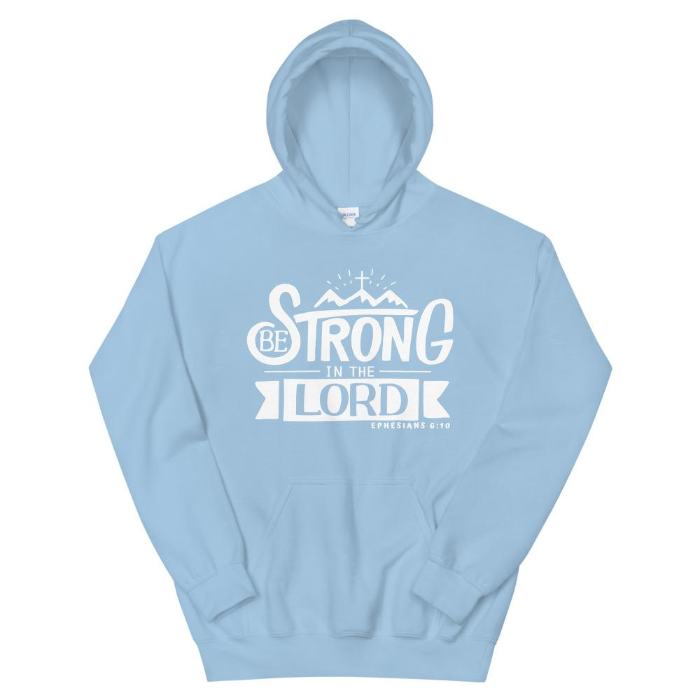 Trini-T - Be Strong In The Lord - Unisex Hoodie Hoodie Trini-T Ministries Light Blue S