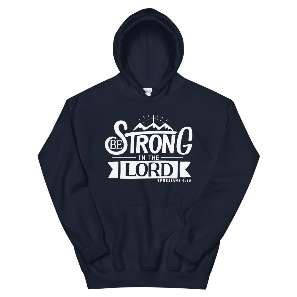 Trini-T - Be Strong In The Lord - Unisex Hoodie Hoodie Trini-T Ministries Navy S
