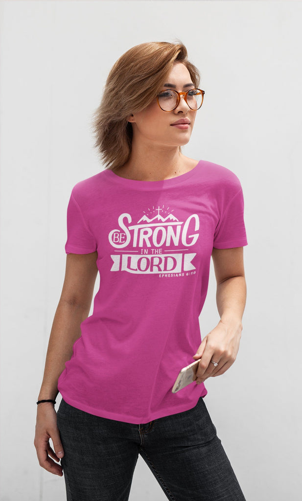 Trini-T - Be Strong In The Lord - Women's T T-Shirt Trini-T Ministries