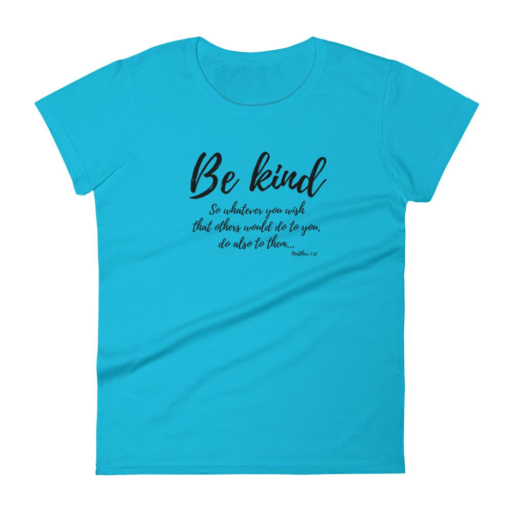 Trini-T Ministries - Be Kind - Women's T T-Shirt Trini-T Ministries Caribbean Blue S