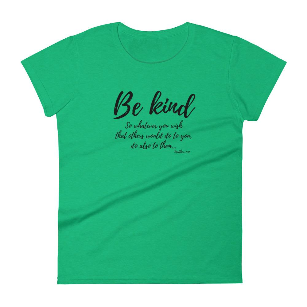 Trini-T Ministries - Be Kind - Women's T T-Shirt Trini-T Ministries Heather Green S
