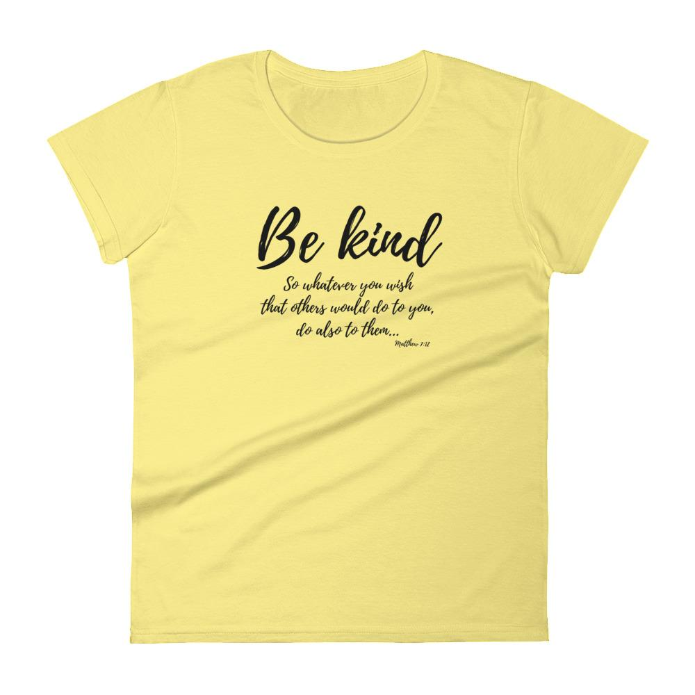Trini-T Ministries - Be Kind - Women's T T-Shirt Trini-T Ministries Spring Yellow S