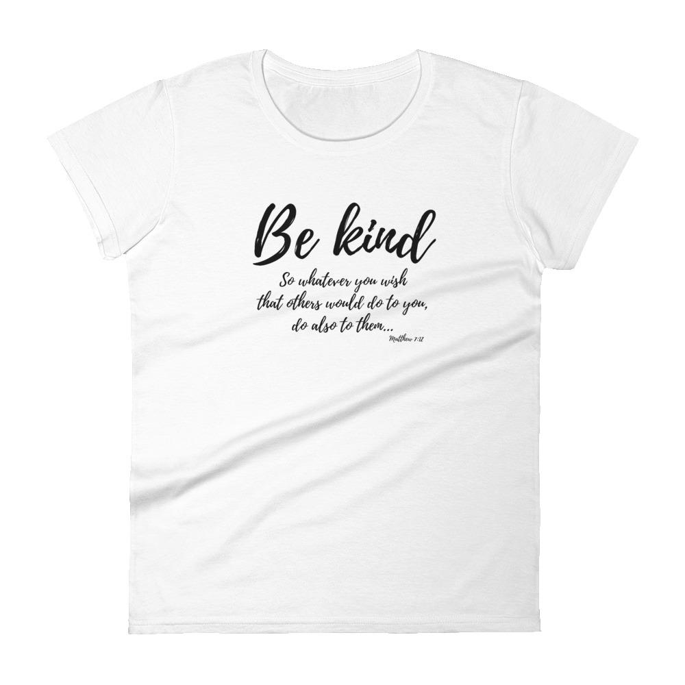 Trini-T Ministries - Be Kind - Women's T T-Shirt Trini-T Ministries White S