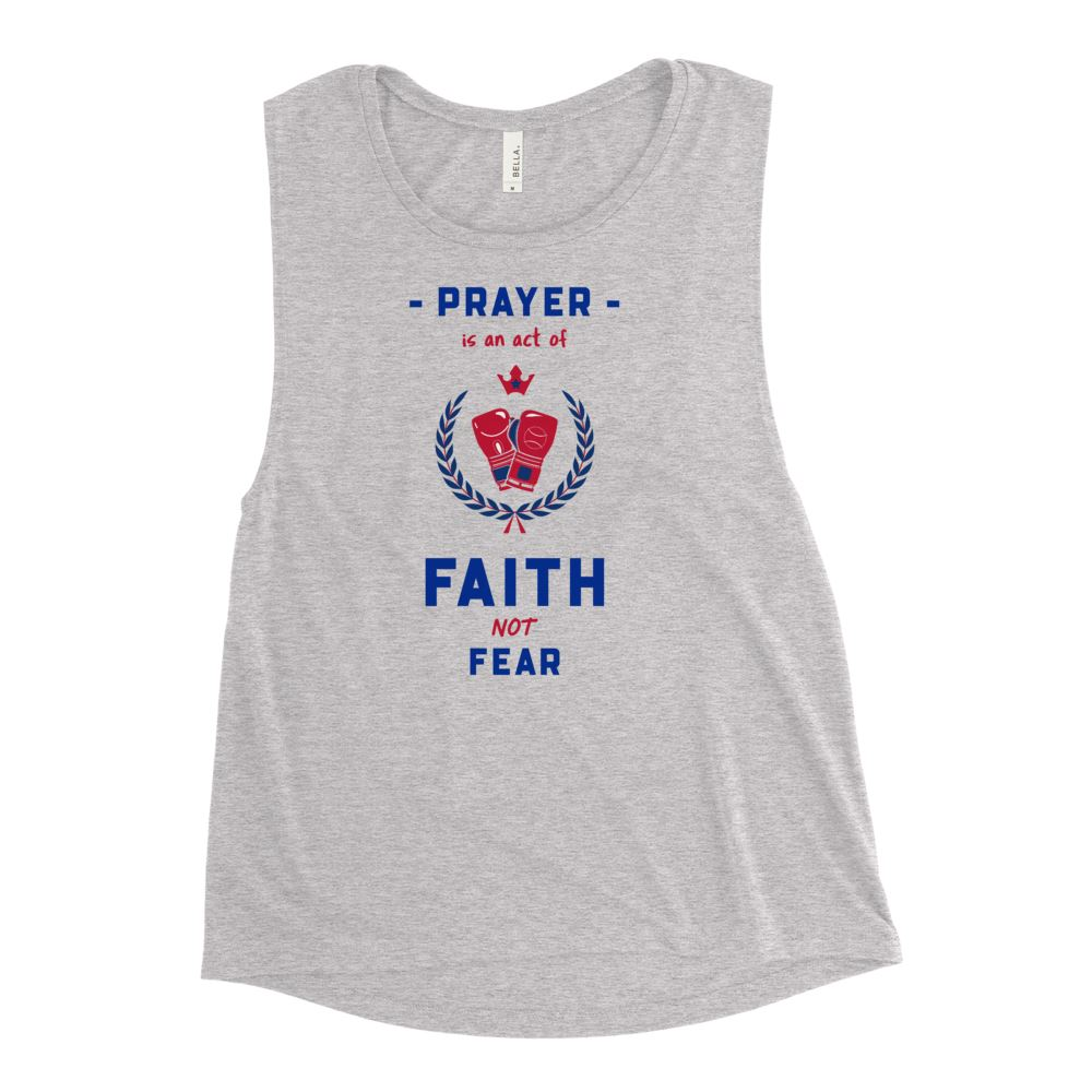 Trini-T Ministries - Faith Not Fear -Ladies' Muscle T Athletic Trini-T Ministries Athletic Heather S