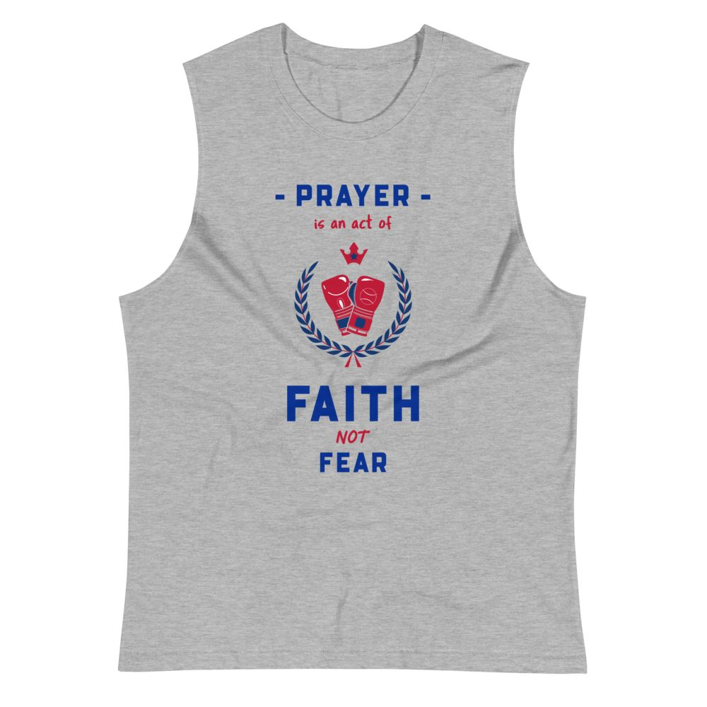 Trini-T Ministries - Faith Not Fear - Muscle Shirt Trini-T Ministries Athletic Heather S