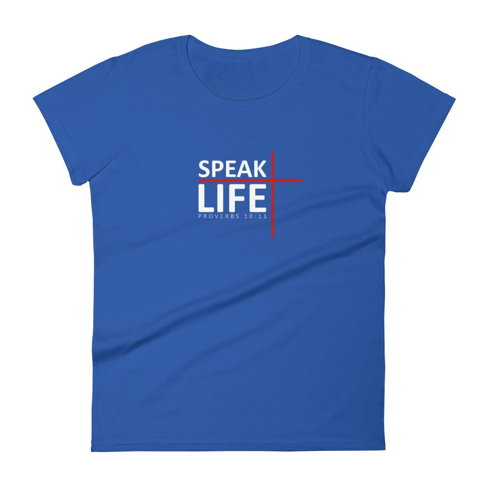 Trini-T - Speak Life - Women's T T-Shirt Trini-T Ministries Royal Blue S