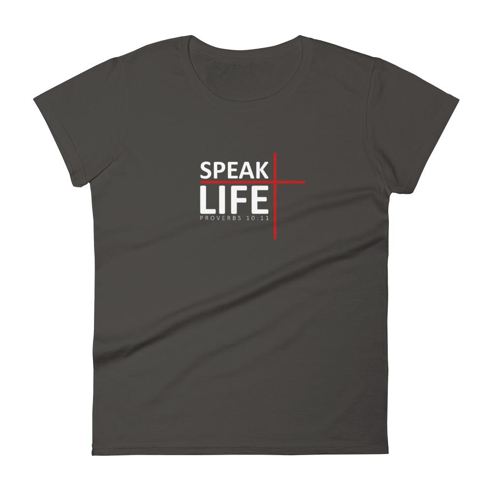 Trini-T - Speak Life - Women's T T-Shirt Trini-T Ministries Smoke S