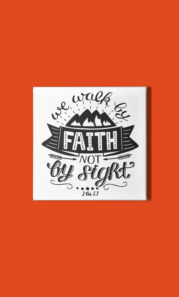 Trini-T - Walk By Faith - Canvas Canvas Art Trini-T Ministries