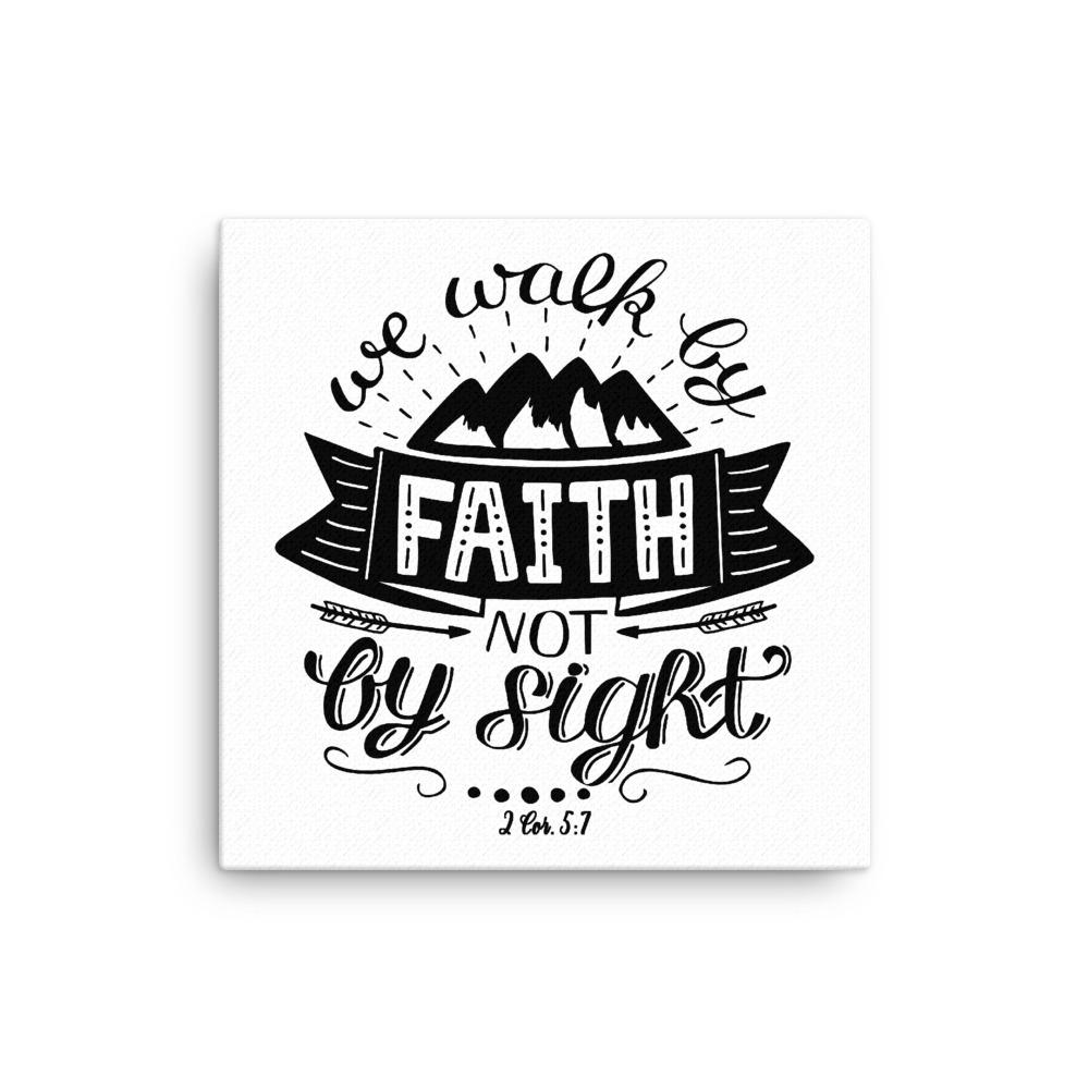 Trini-T - Walk By Faith - Canvas Trini-T Ministries 12×12
