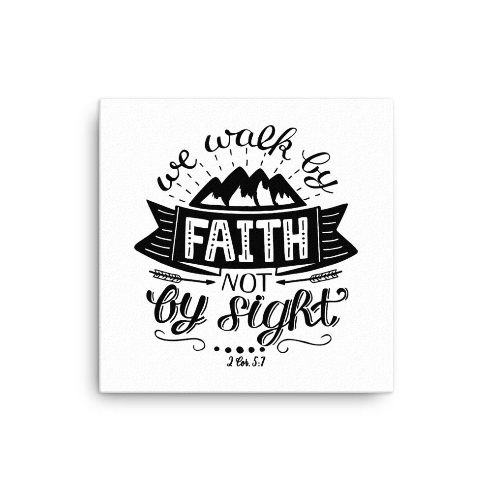 Trini-T - Walk By Faith - Canvas Trini-T Ministries 16×16