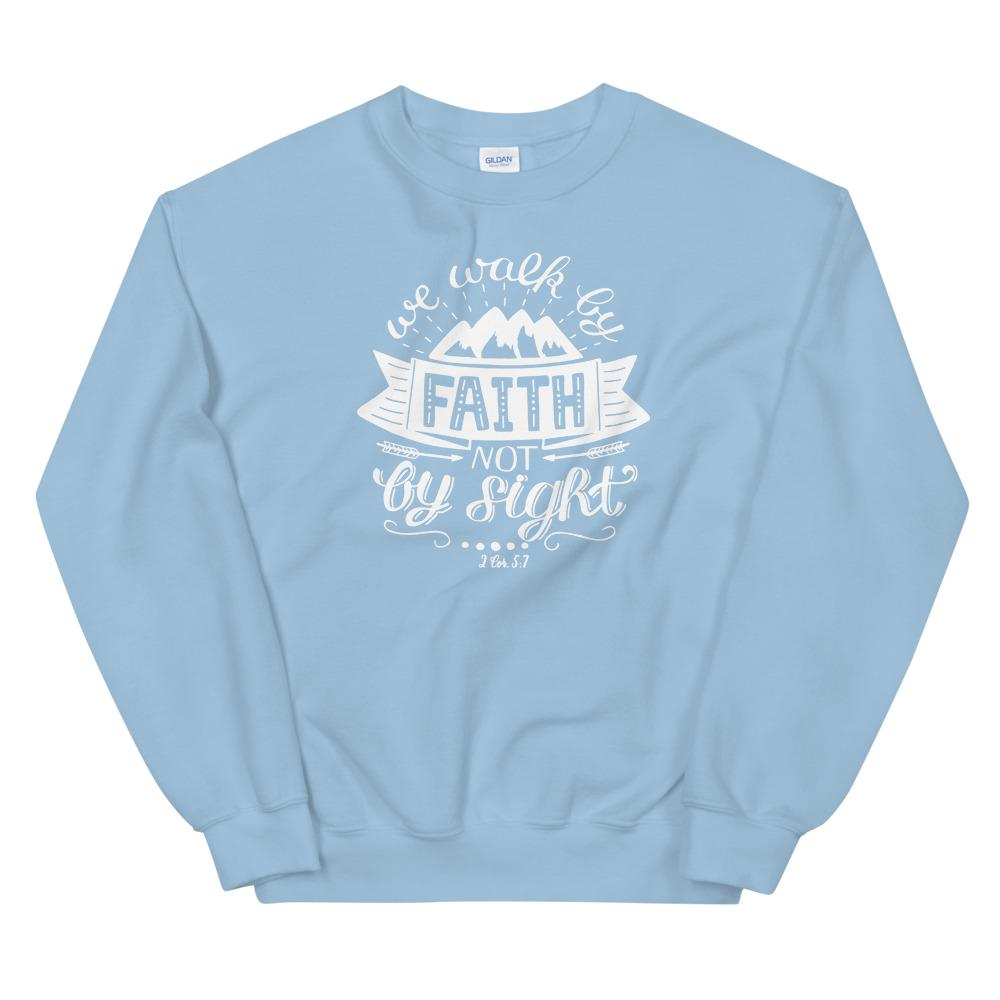 Trini-T - Walk By Faith - Unisex Sweatshirt Trini-T Ministries Light Blue S