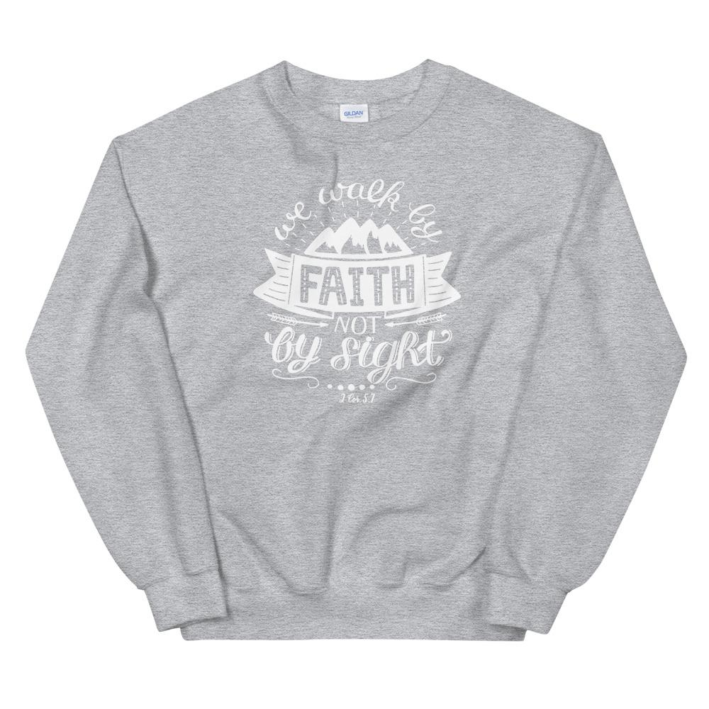 Trini-T - Walk By Faith - Unisex Sweatshirt Trini-T Ministries Sport Grey S