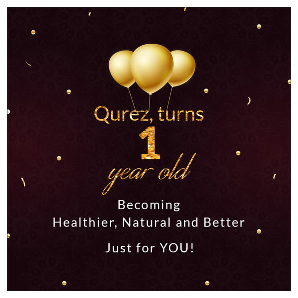 Qurez on turning one and what's in store for our natural beauties!