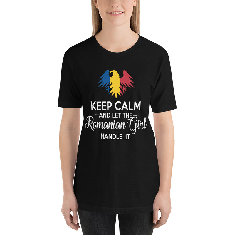 Keep Calm and let the Romanian Girl Handle it Women T-Shirt - Mirela's Tshirts