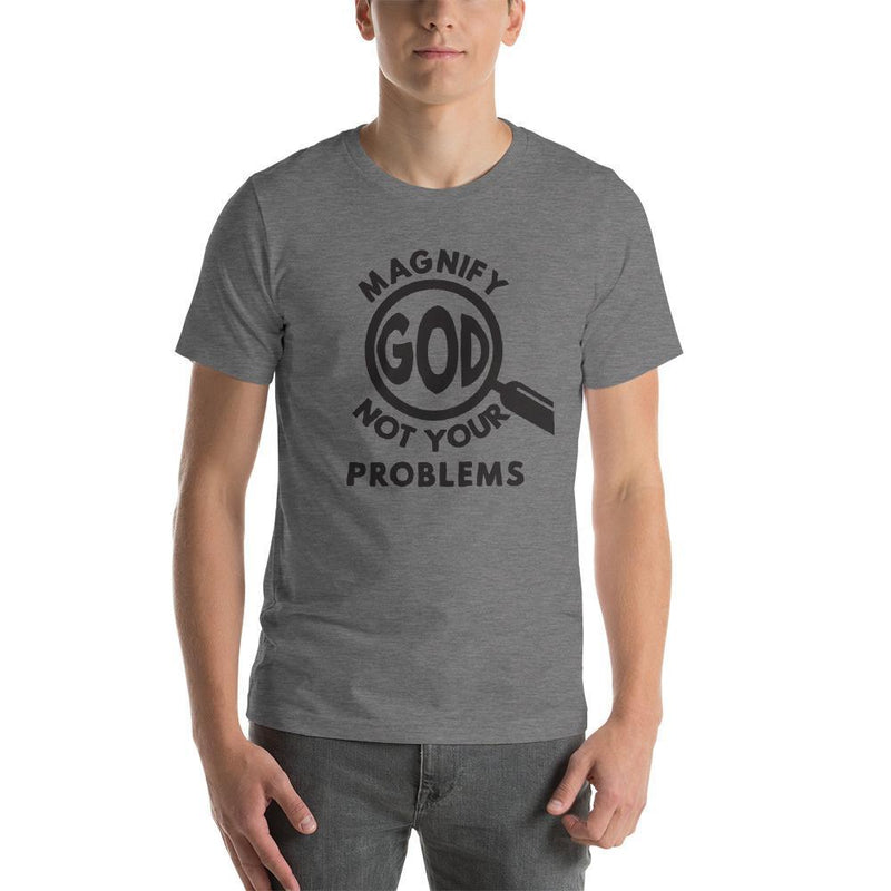 Men's Christian T shirt, Magnify God Not Your Problems design - Mirela's Tshirts
