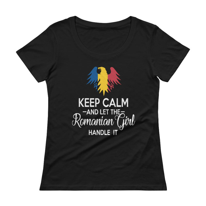 Keep Calm and Let the Romanian Girl Handle It Ladies' Scoopneck T-Shirt - Mirela's Tshirts